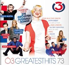 Die Ö3 Greatest Hits Vol. 73