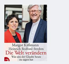 Buchcover Margot Käßmann und Heinrich Bedford-Strohm: Die Welt verändern