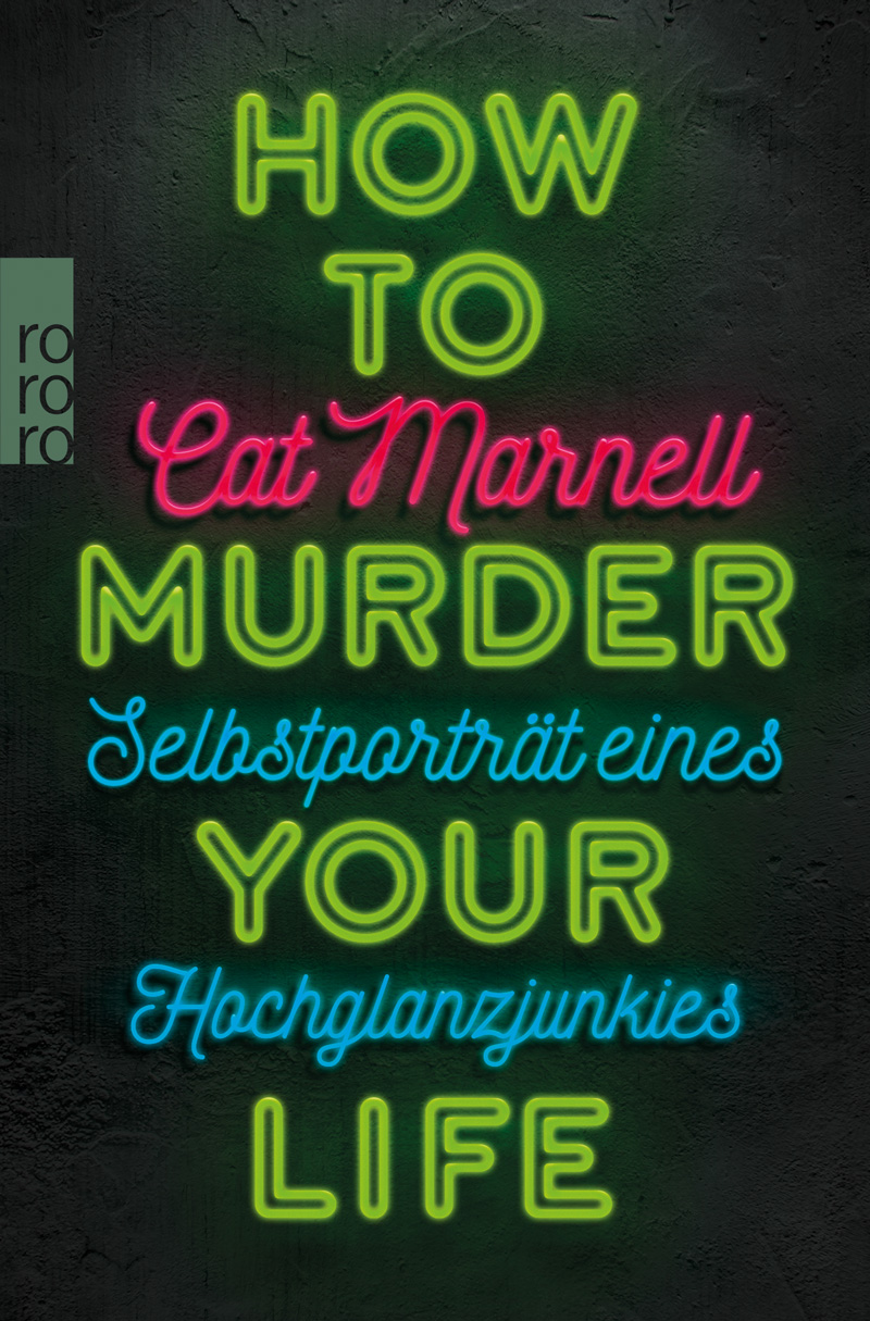 "Buchcover: Cat Marnell - ""How to Murder your Life"""