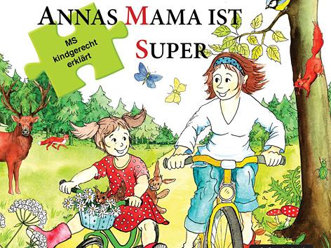 "Buchcover ""Annas Mama ist super - Multiple Sklerose kindgerecht erklärt"""