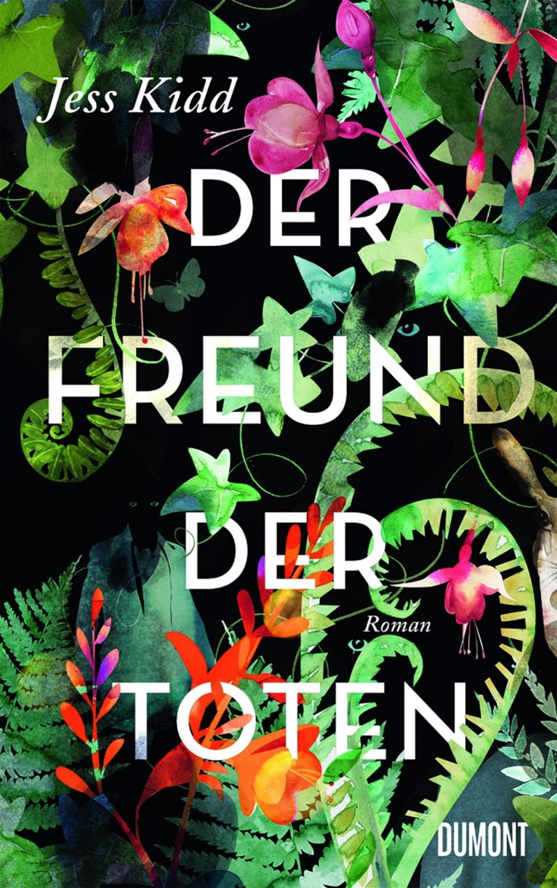 """Buchcover """"Der Freund der Toten"""" von Jess Kidd"""