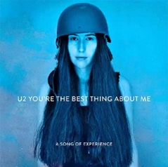 "Die neue U2 Single ""You're The Best Thing About Me"""