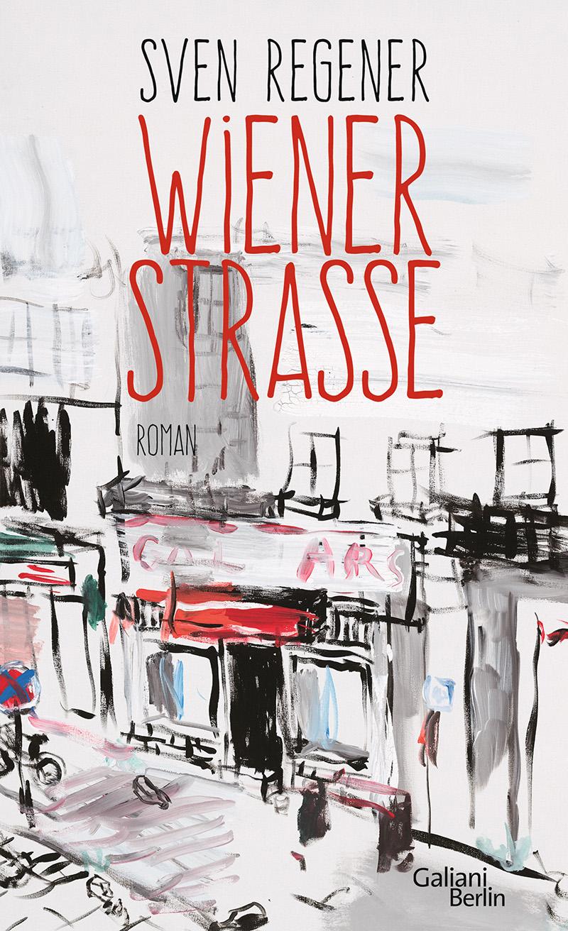 """Buchcover """"Wiener Straße"""" von Sven Regener"""