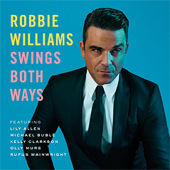 "Robbie Williams Cover: ""Swing Both Ways"""