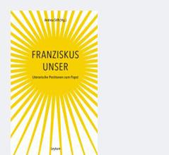 "Buchcover ""Franziskus unser"""
