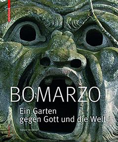 """Buchcover: """"Bomarzo: Ein Garten gegen Gott und die Welt"""""""