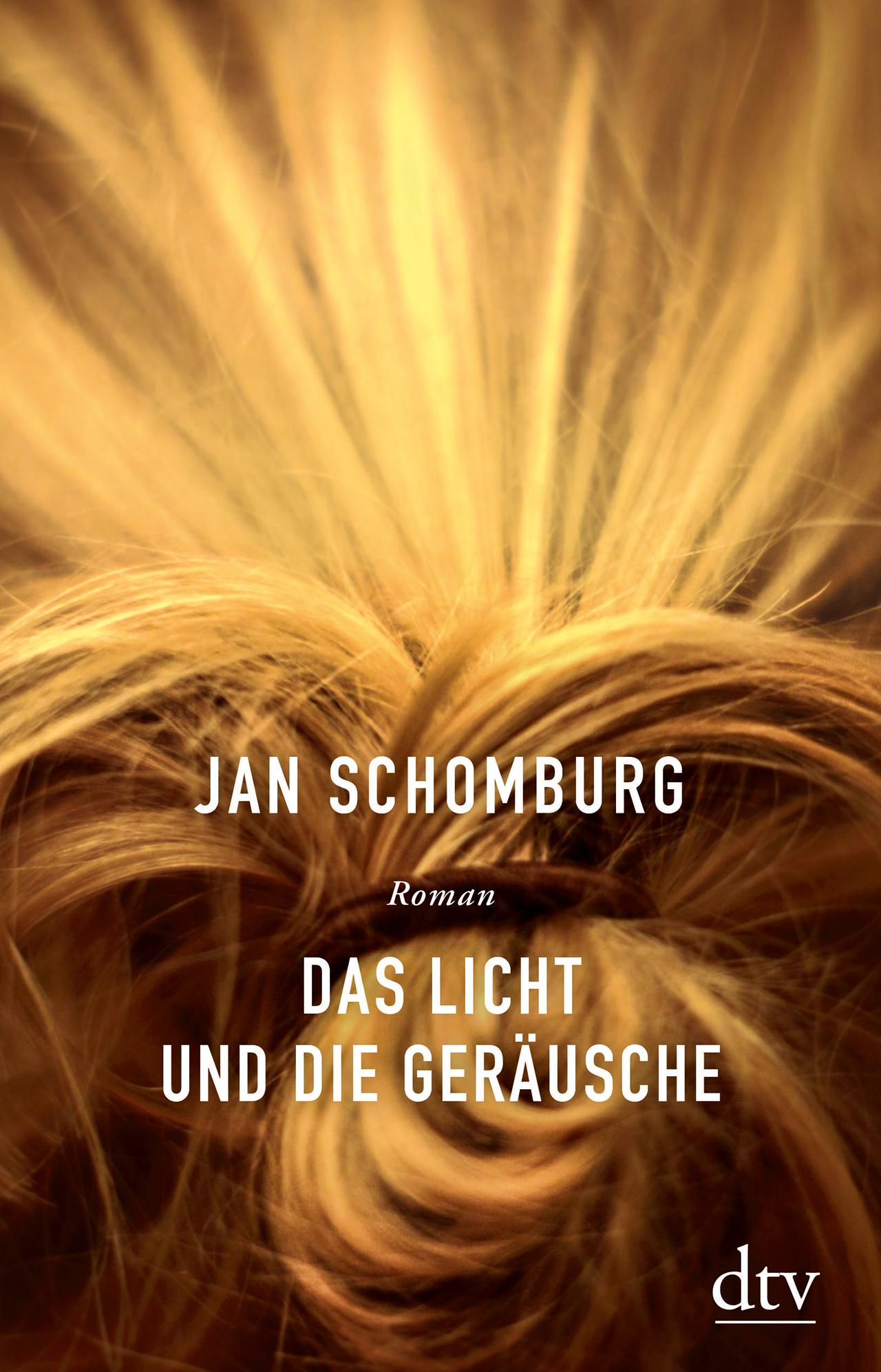 """Buchcover Jan Schomburg - """"Das Licht und die Geräusche"""""""