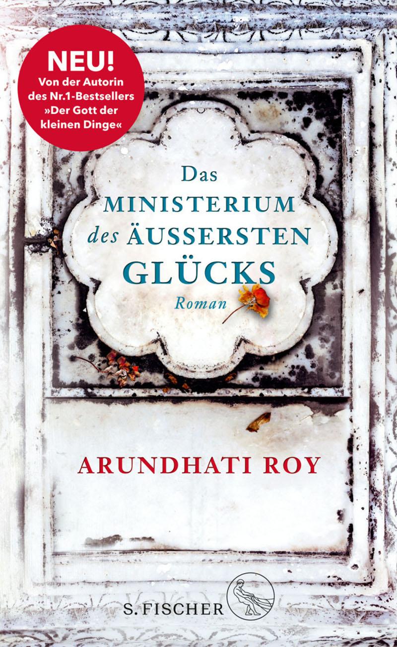 """Buchcover """"Das Ministerium des äußersten Glücks"""" von Arundhati Roy"""