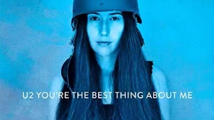 """Die neue U2 Single """"You're The Best Thing About Me"""""""
