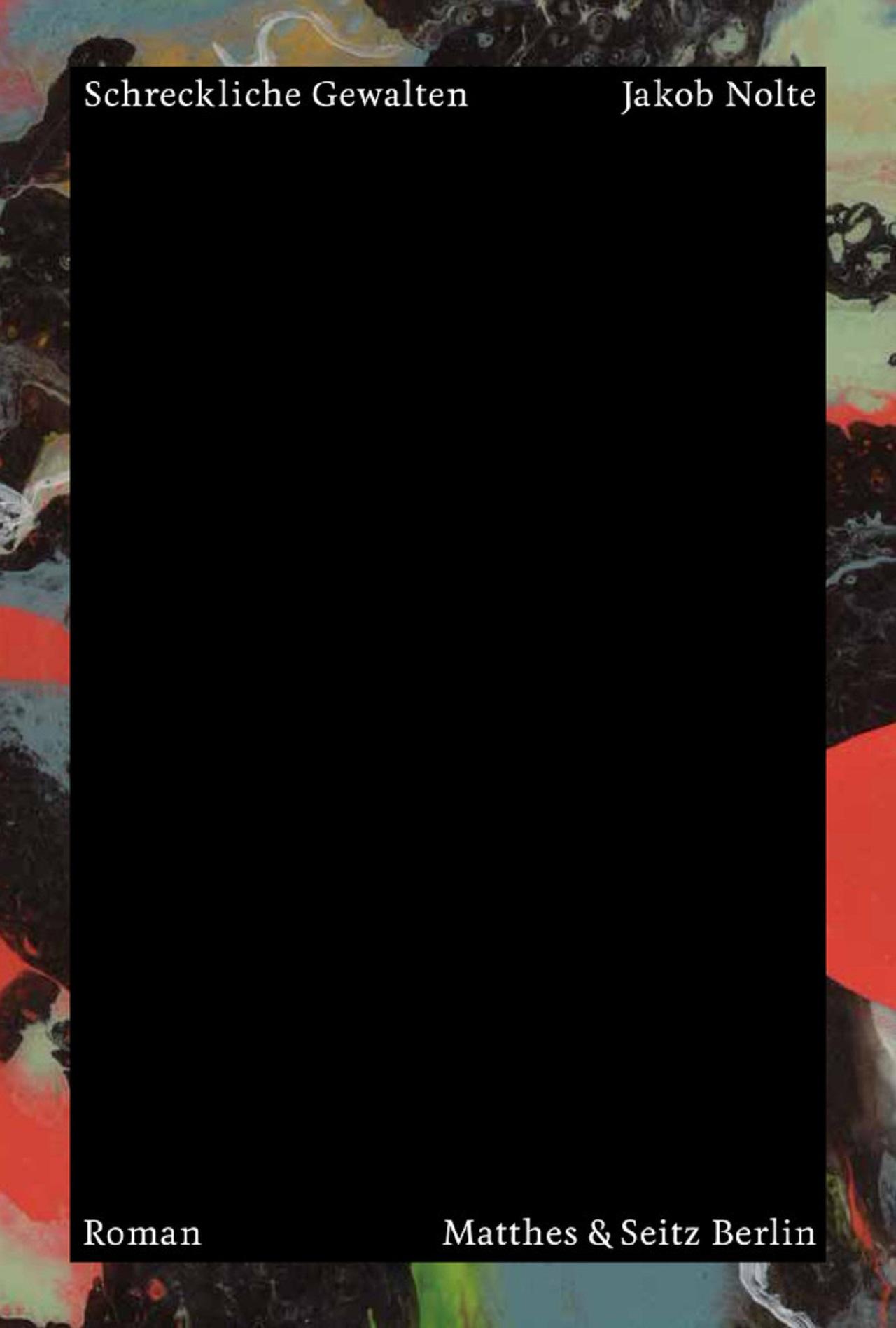 """Cover """"Schreckliche Gewalten"""" von Jakob Nolte"""