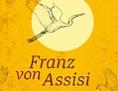 """Buchcover von Hubert Gaisbauers Kinderbuch """"Franz von Assisi"""""""