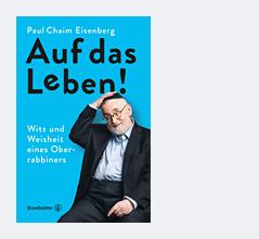 """Buchcover von Paul Chaim Eisenbergs """"Auf das Leben!"""""""