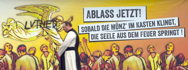 Martin Luther – Ein Mönch gegen Höllengeschäfte