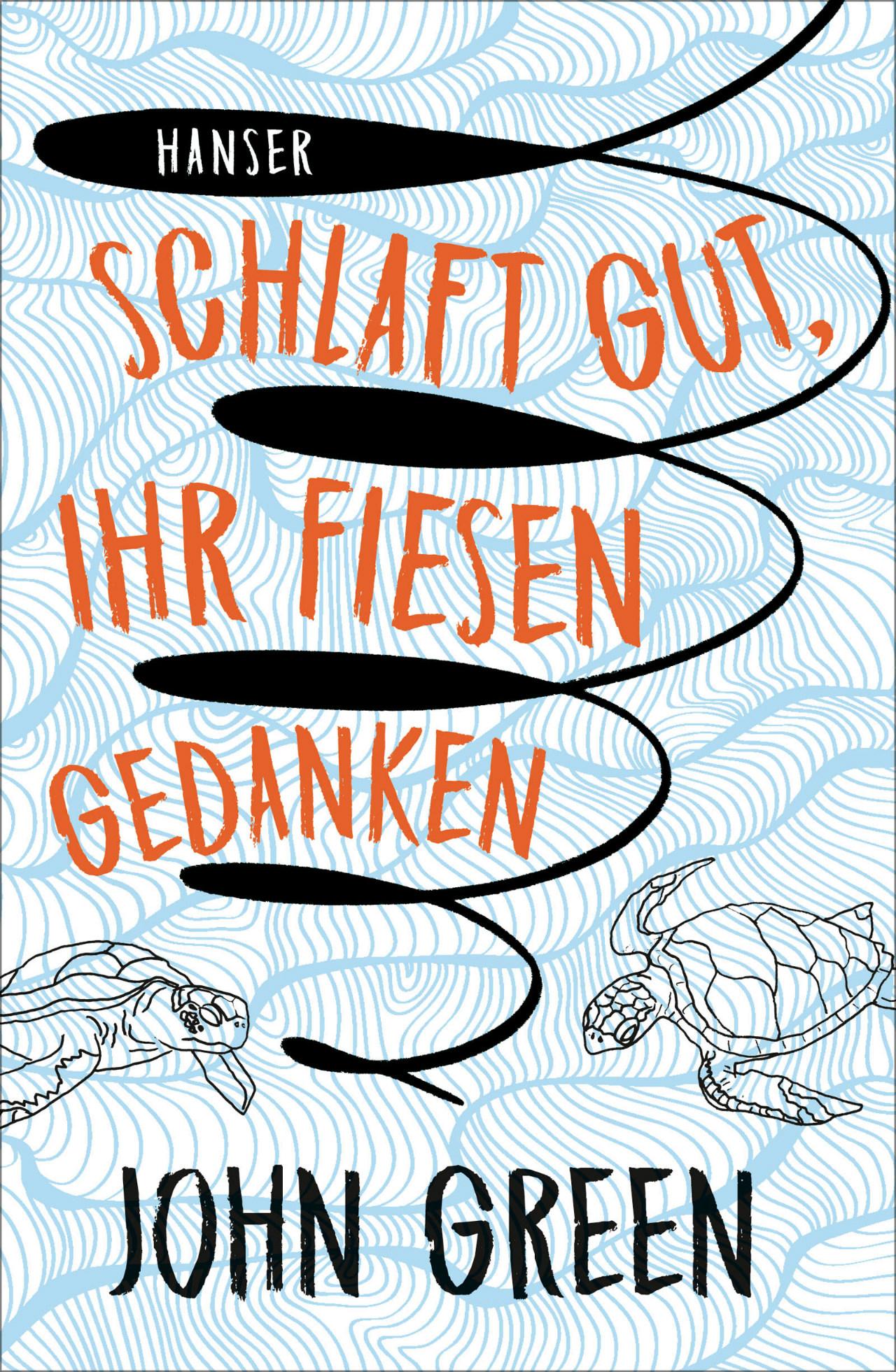 """Buchcover """"Schlaft gut, ihr fiesen gedanken"""" von John Green"""
