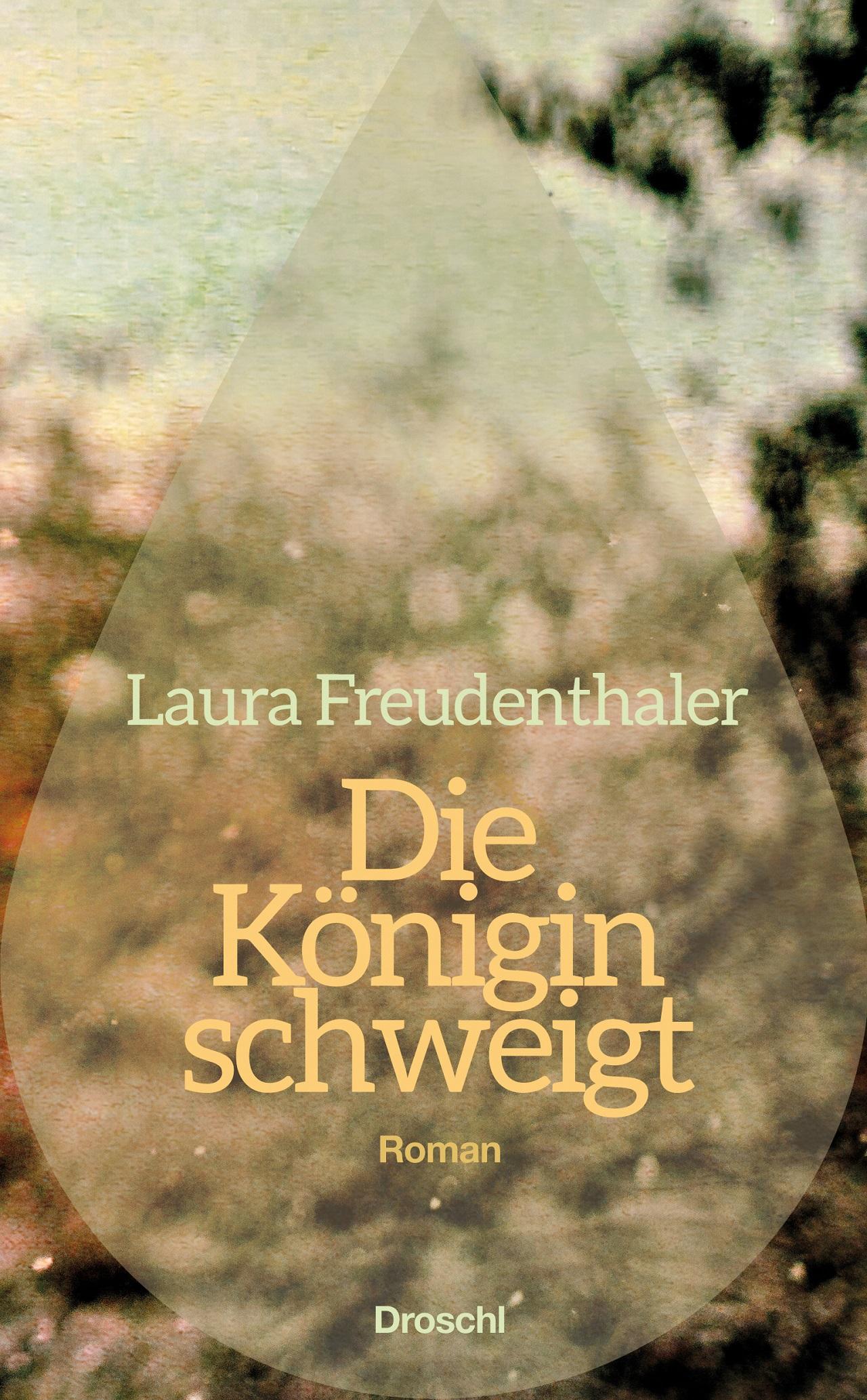 """Cover """"Die Königin schweigt"""" von Laura Freudenthaler"""