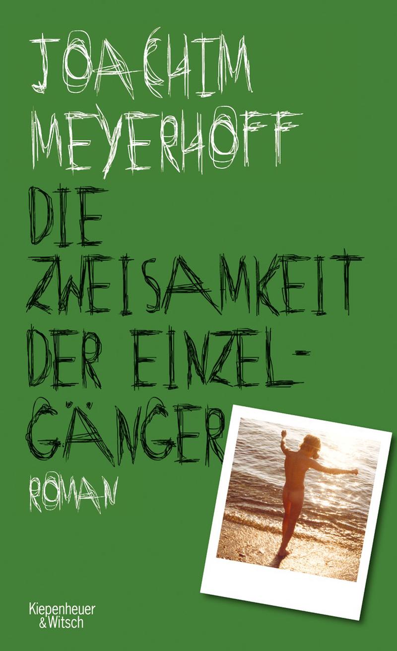 """Cover """"Die Zweisamkeit der Einzelgänger"""" von Joachim Meyerhoff"""