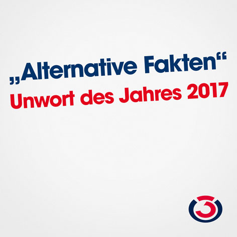 """Unwort des Jahres """"Alternative Fakten"""""""