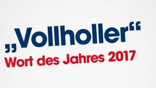 """Wort des Jahres """"Vollholler"""""""