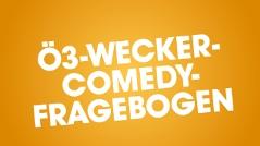 Der Ö3-Comedy-Fragebogen