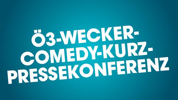 Die Ö3-Wecker-Comedy-Kurz-Pressekonferenz
