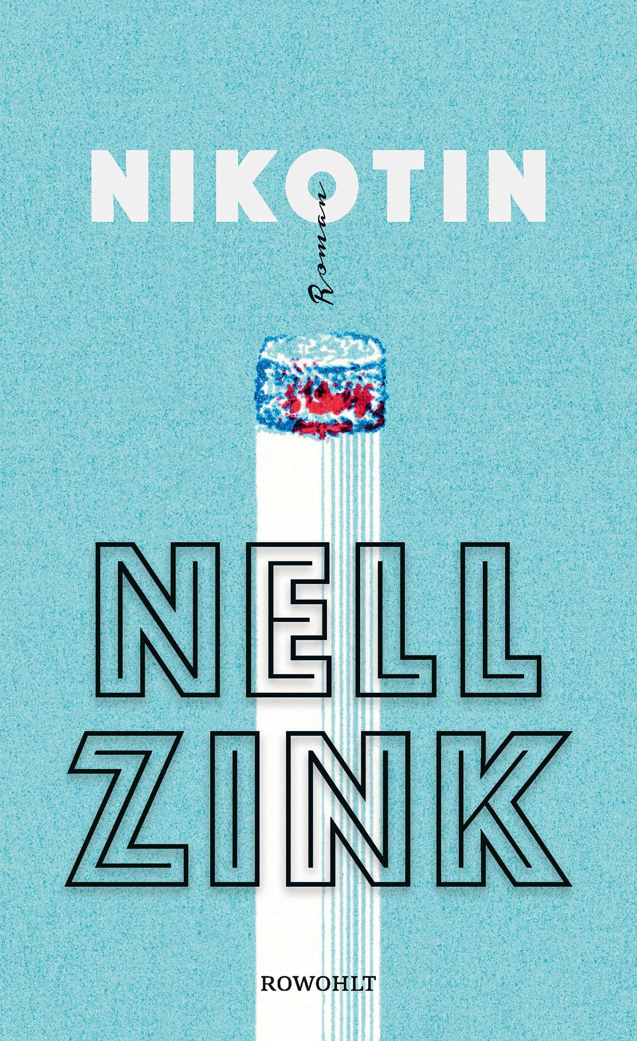 """Buchcover """"Nikotin"""" von Nell Zink"""