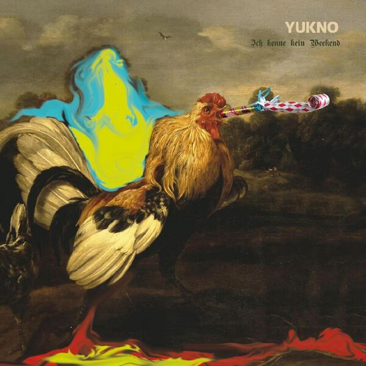 """Cover Yukno Album """"Ich kenne kein Weekend"""""""