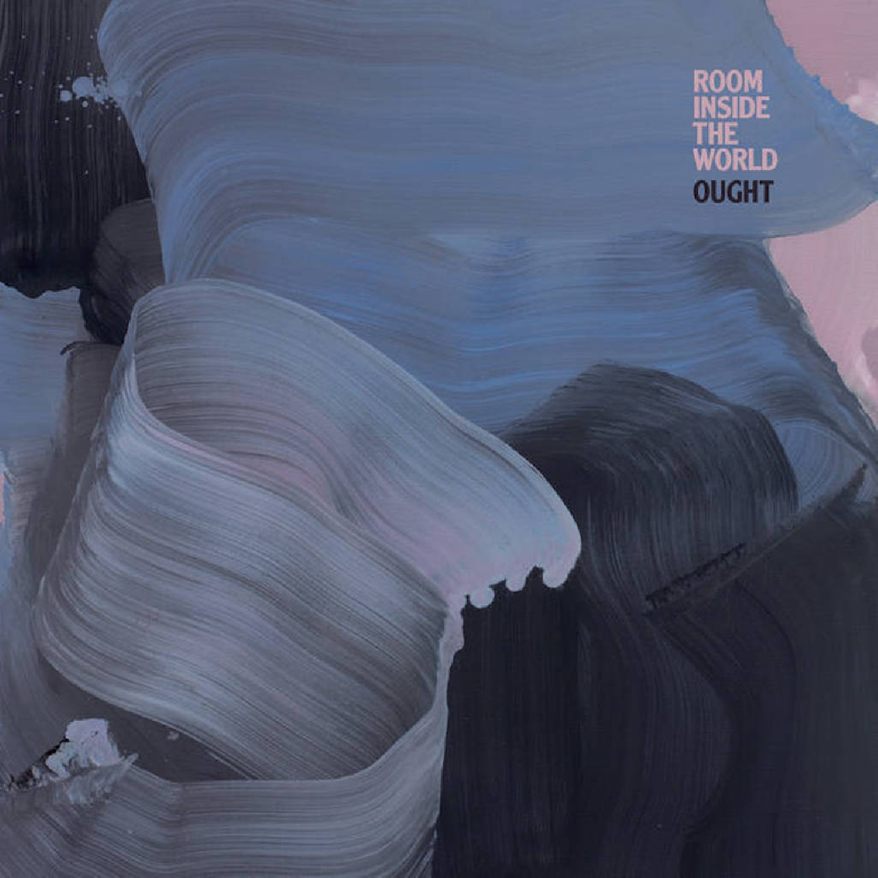 "Ought ""Room Inside The World"""