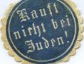 """""""Kauft nicht bei Juden!"""", Antisemitische Briefsiegelmarke, 1896"""