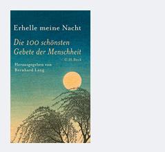"""Buchcover """"Erhelle meine Nacht. Die 100 schönsten Gebete der Menschheit"""""""