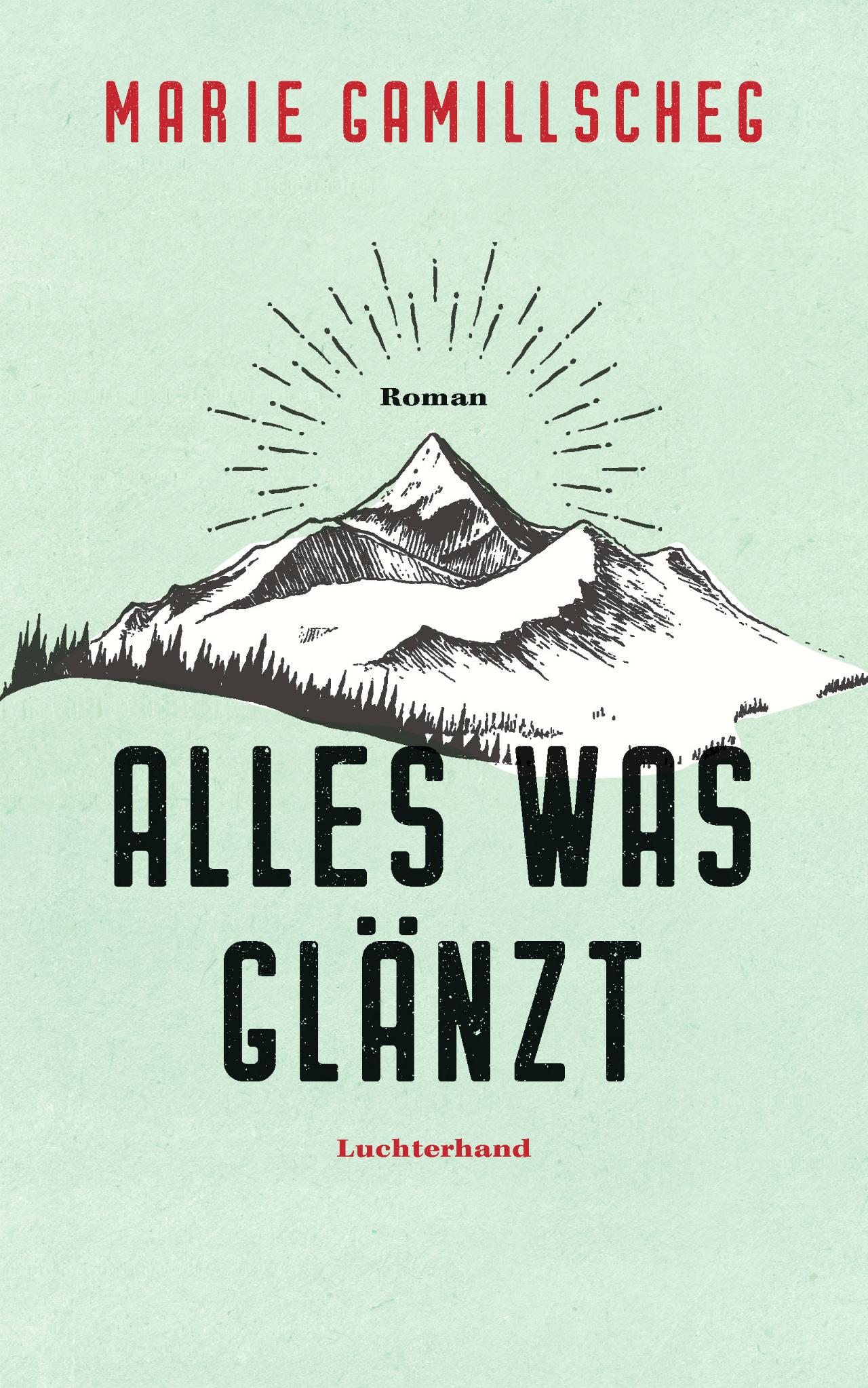 """Buchcover """"Alles was glänzt"""" von Marie Gamillscheg"""