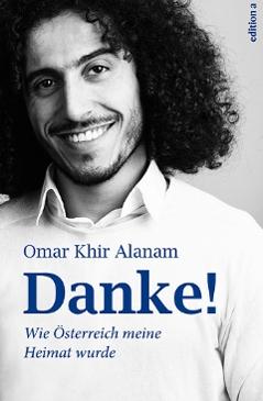 """""""Danke: Wie Österreich meine Heimat wurde"""" von Omar Khir Alanam"""