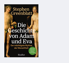 """Cover zu Stephen Greenblatts """"Die Geschichte von Adam und Eva. Der mächtigste Mythos der Menschheit"""""""