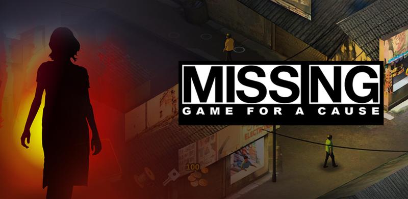 """Titelbild von """"Missing - Game for a Cause"""""""