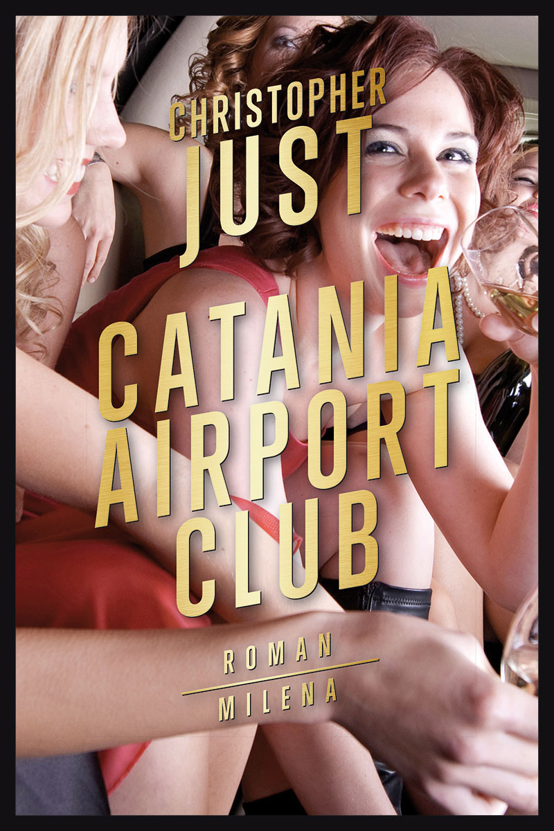 "Buchcover Christopher Just ""Catania Airport Club"""