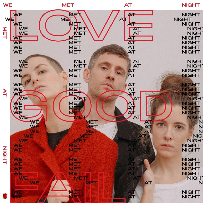 "Albumcover ""We Met At Night"" von Love Good Fail"