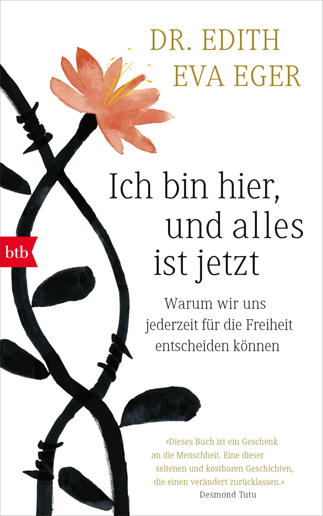 """Buchcover """"Ich bin hier, und alles ist jetzt. Warum wir uns jederzeit für die Freiheit entscheiden können."""" von Dr. Edith Eva Eger"""
