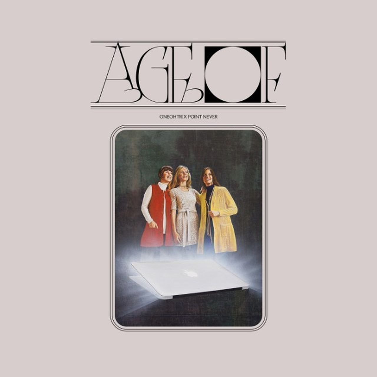 Cover Shot - Oneohtrix Point Never - Age Of