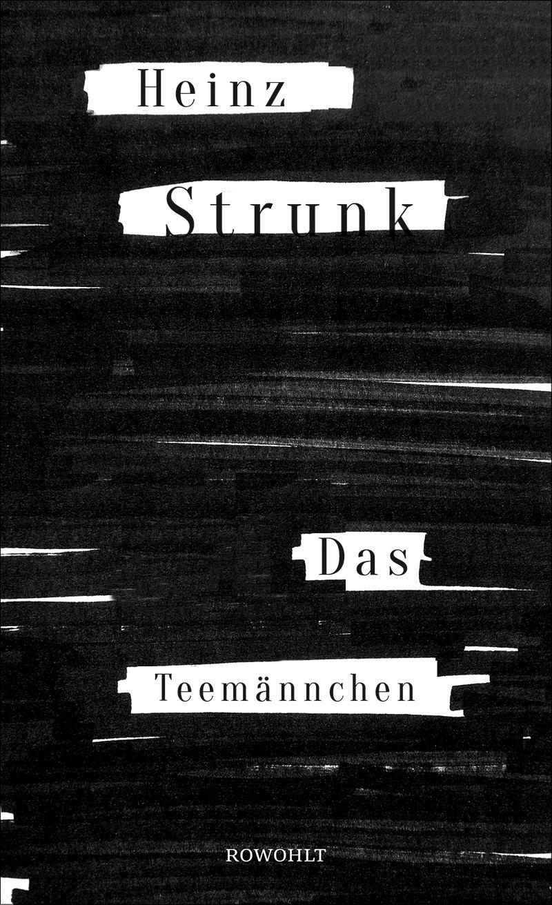 """Buchcover """"Das Teemännchen"""" von Heinz Strunk"""