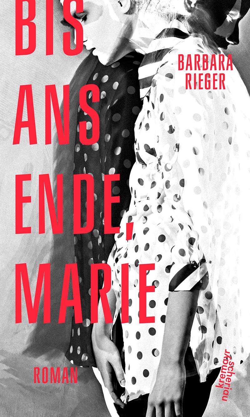 """Buchcover von Barbara Riegers """"Bis ans Ende, Marie"""""""