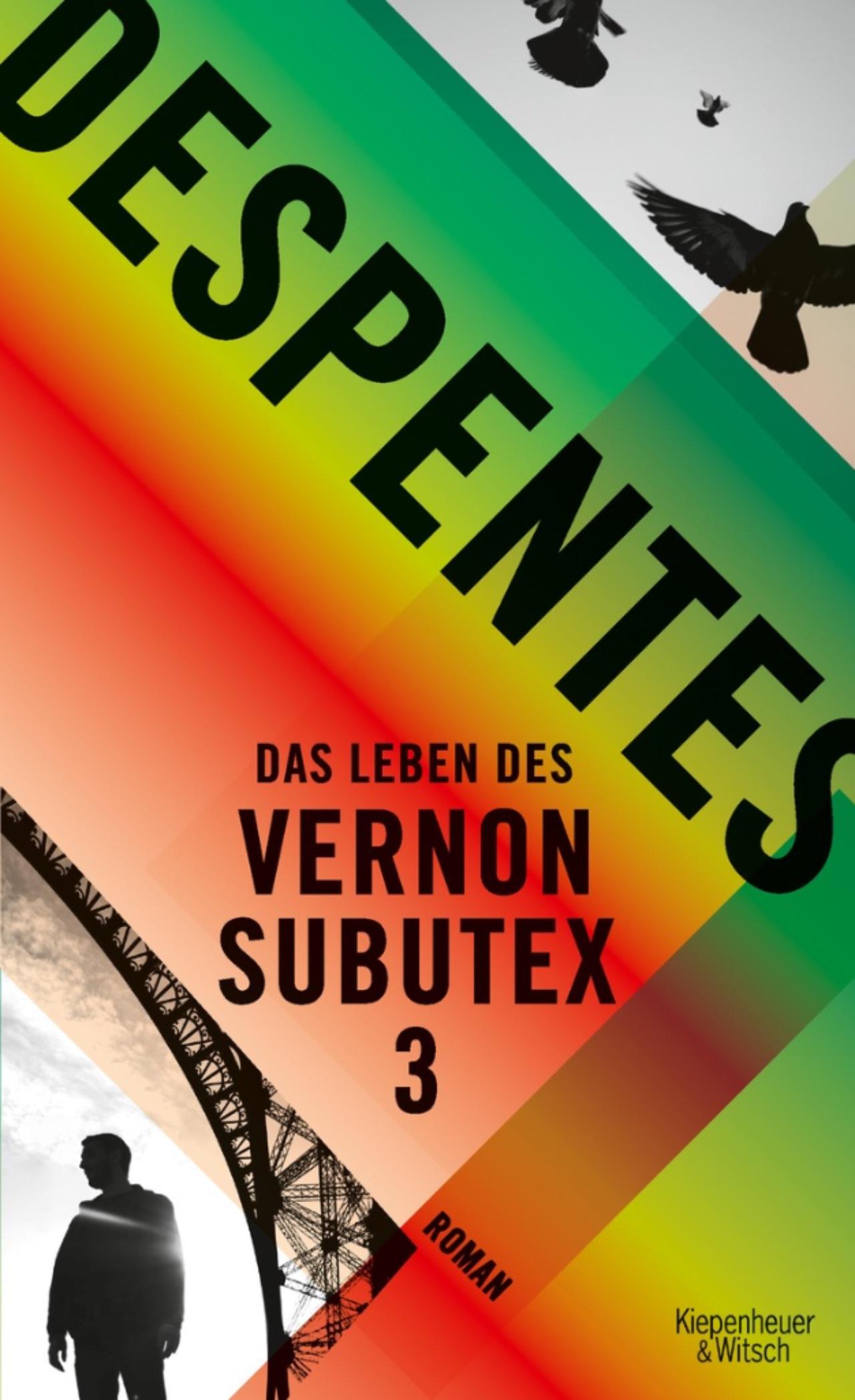 """Cover """"Das Leben des Vernon Subutex 3"""" Virginie Despentes"""