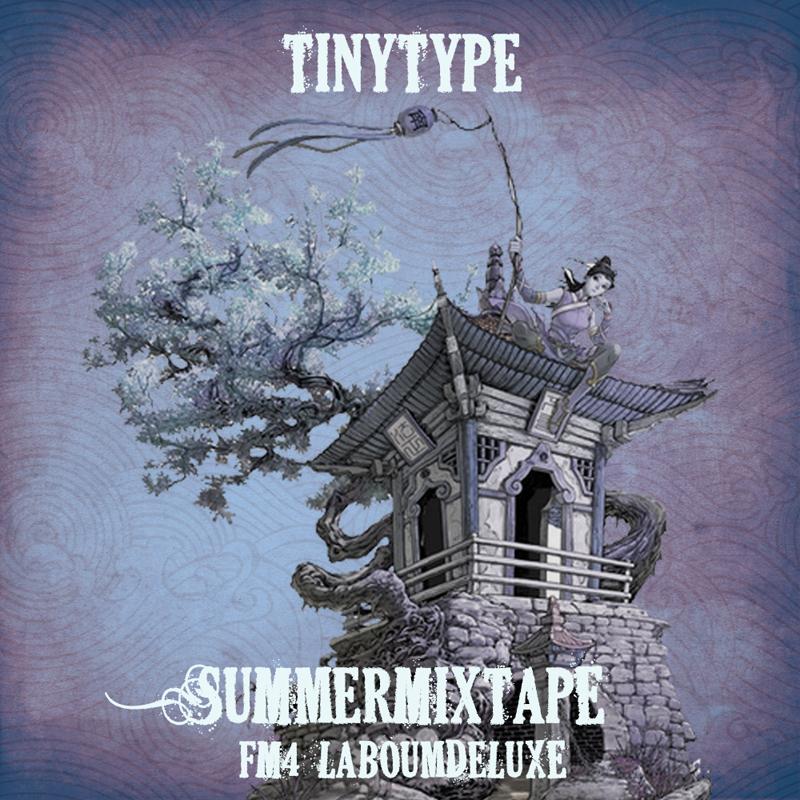 TinyType Summermixtape