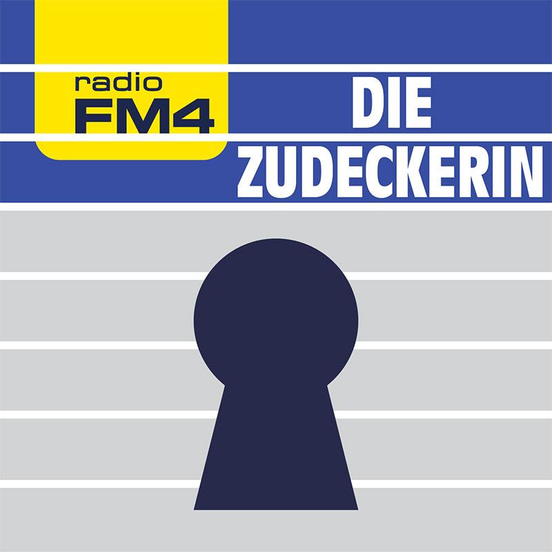 Die FM4 Zudeckerin