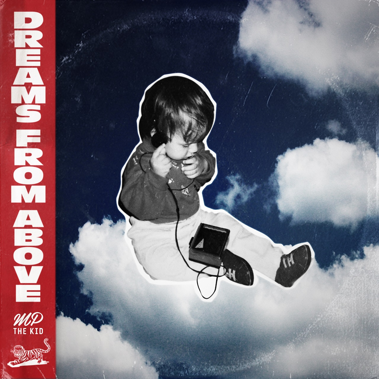 """Albumcover M.P. The Kid """"Dreams From Above"""""""