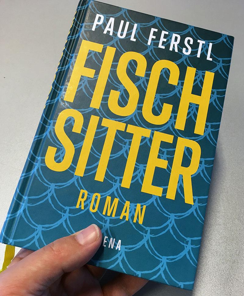 """Buchcover von Paul Ferstls """"Fischsitter"""""""