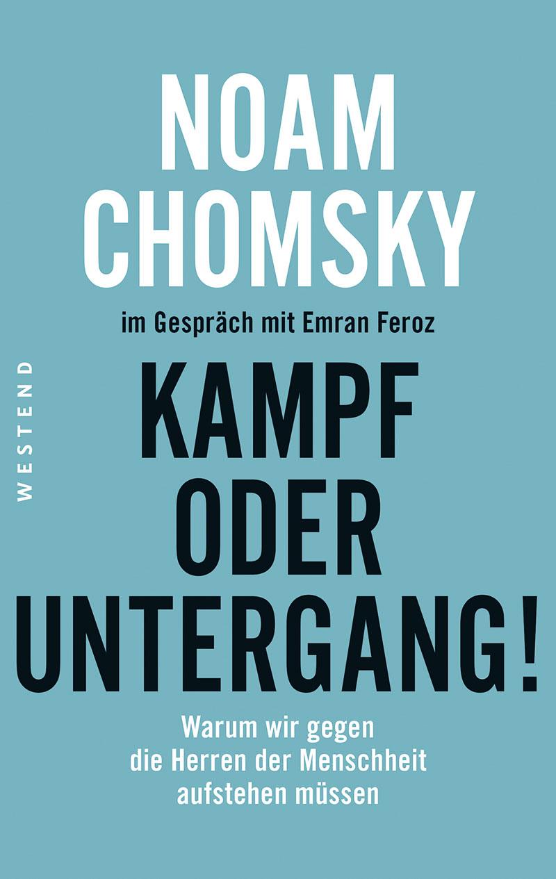 """Buchcover: Noam Chomsky """"Kampf oder Untergang"""""""