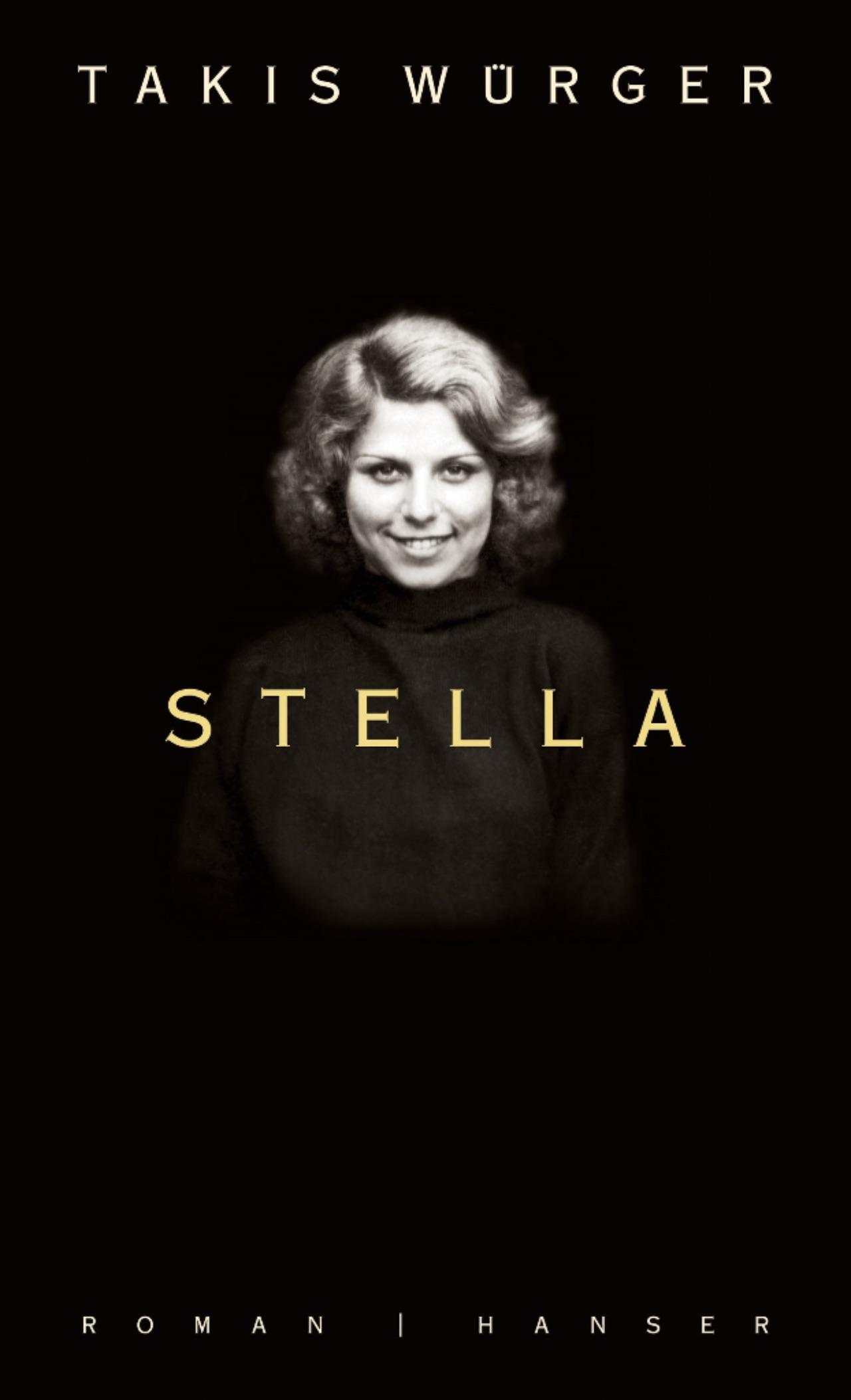 """Cover """"Stella"""" von Takis Würger"""