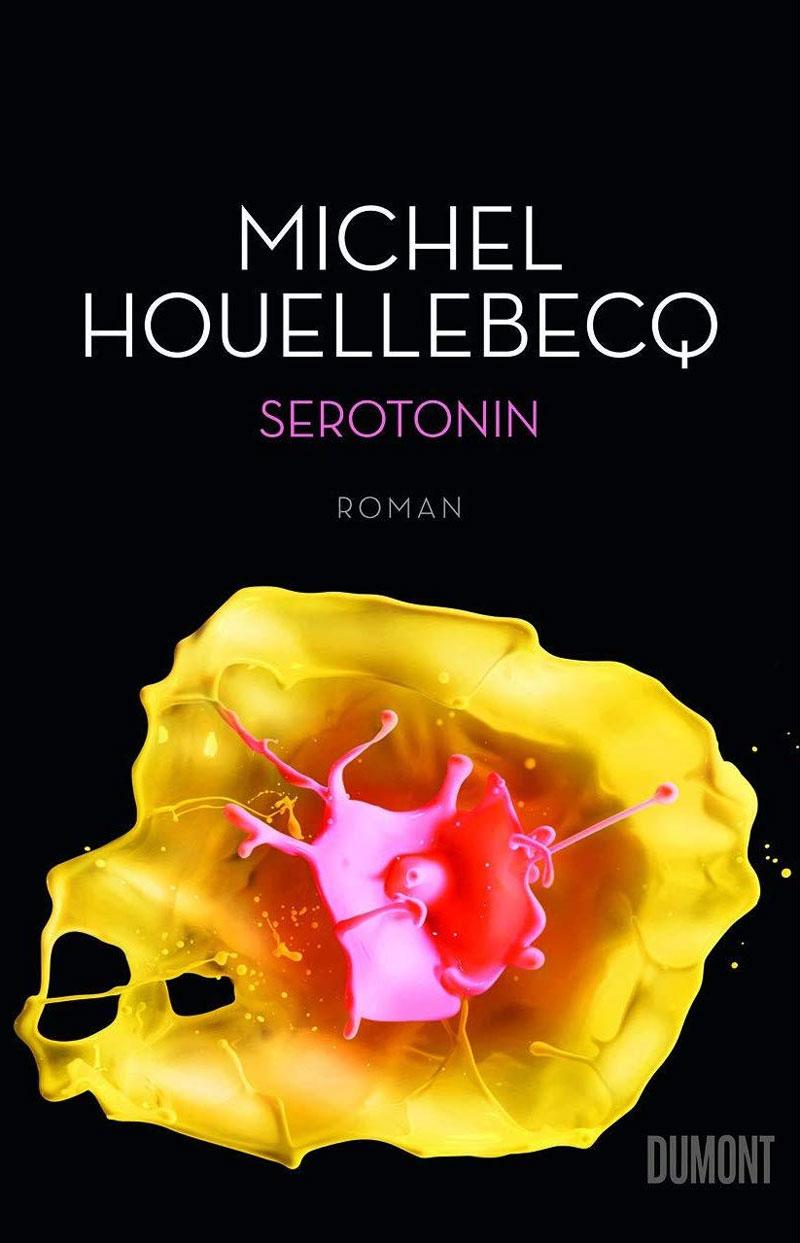 """Michel Houellebeqs Roman """"Serotonin"""""""