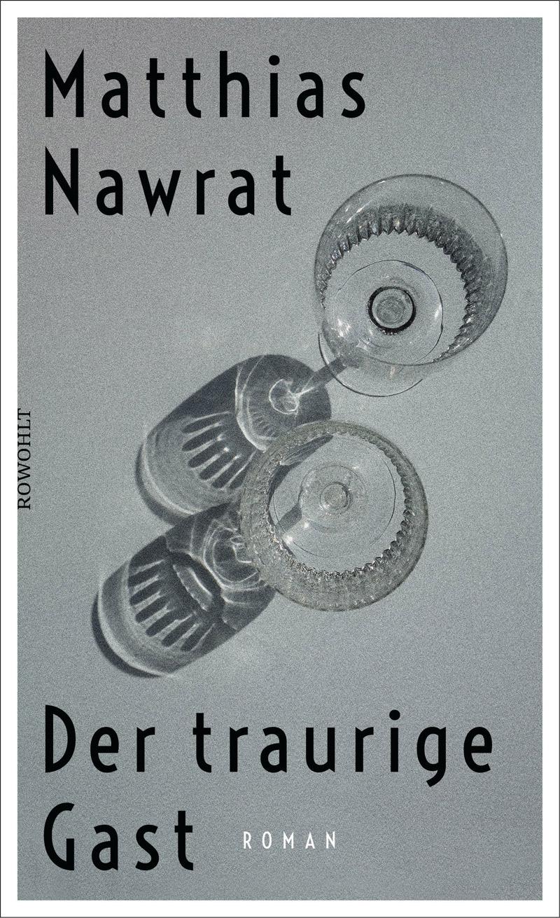 """Buchcover von Matthias Nawrats """"Der traurige Gast"""""""