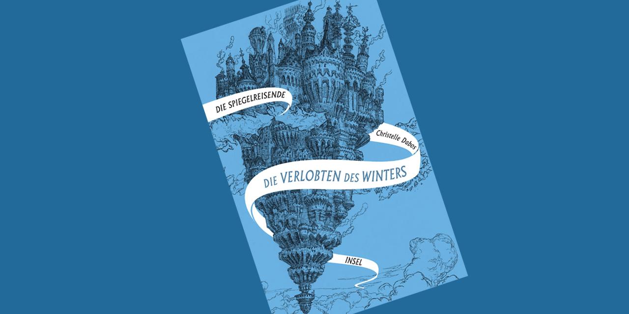 """Cover """"Die Spiegelreisende - Die Verlobten des Winters"""""""