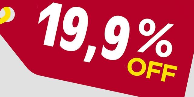 Aktionspreisschild: minus 19,9 Prozent